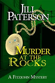 Murder At The Rocks (A Fitzjohn Mystery, Book 2) by [Paterson, Jill]