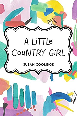 book cover of A Little Country Girl