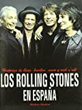 img - for Los Rolling Stones en Espana book / textbook / text book