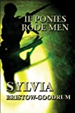 If Ponies Rode Men, Sylvia Bristow-Goodrum, 1448957648