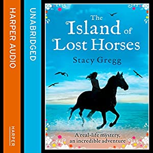 The Island of Lost Horses Audiobook