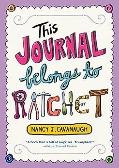 This Journal Belongs to Ratchet by [Cavanaugh, Nancy J.]