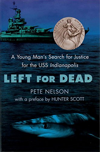 Price comparison product image Left for Dead: A Young Man's Search for Justice for the USS Indianapolis