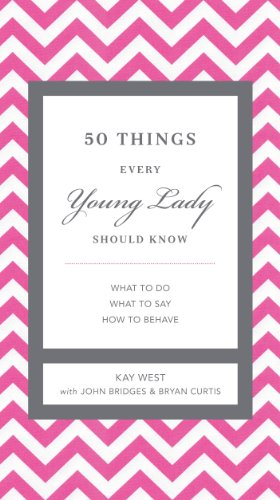 Four Napkins (50 Things Every Young Lady Should Know: What to Do, What to Say, and How to Behave (The GentleManners Series))