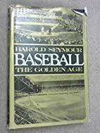 BASEBALL the Early Years and the Golden Age…