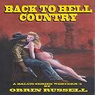 Back to Hell Country: A Balum Series Western, Book 1 Hörbuch von Orrin Russell Gesprochen von: G.W. Youngman