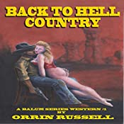 Back to Hell Country: A Balum Series Western, Book 1 | Orrin Russell