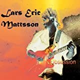 Obsession by LARS ERIC MATTSSON (2013-05-04)