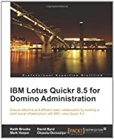 IBM Lotus Quickr 8.5 for Domino Administration Front Cover
