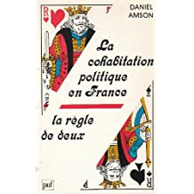 Cohabitation des politiques françaises: règle de 2