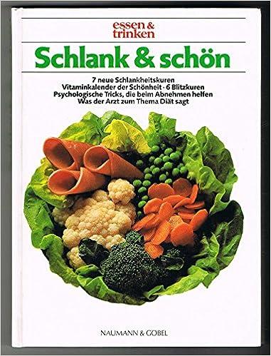 Zeitschrift Essen Und Trinken schlank und schön herausgegeben der zeitschrift essen trinken