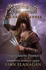 The Royal Ranger: The Missing Prince (Ranger's Apprentice Boo