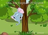 Otis, the Elephant Of Surprise