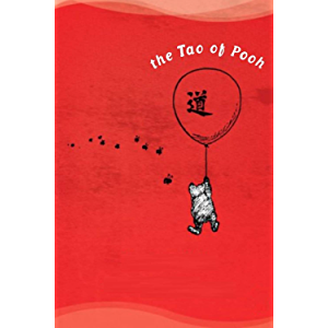 The Tao(ism): (or Wisdom of Pooh)