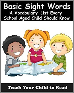 Basic Sight Words: A Vocabulary List of Over 300 Words