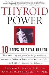 Thyroid Power: Ten Steps to Total Health