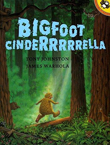 Bigfoot Cinderrrrrella (Picture Puffins)