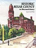 Historic Bexar County, Joe Carroll Rust, 1893619575