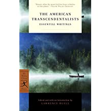 The American Transcendentalists: Essential Writings (Modern Library Classics)