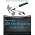 Beginning iOS Development with Swift: Create your own iOS apps today