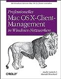 Professionelles Mac OS X-Client-Management in Windows-Netzwerken