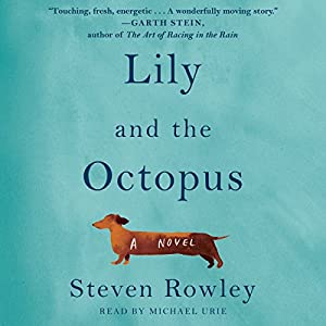 Lily and the Octopus Audiobook
