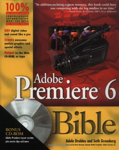 Adobe Premiere 6 Bible, with CD -