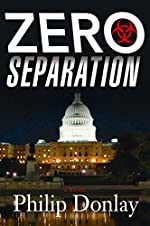 Zero Separation (A Donovan Nash Thriller, Book 3)