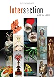 img - for Intersection: Art & Life book / textbook / text book