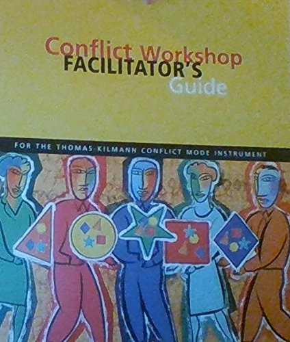 Download T.Kilmann Conflict Mode Instrument CONFLICT WORKSHOP FACILITATOR's GUIDE with CD pdf