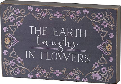 Primitives by Kathy The Earth Laughs in Flowers Block Sign