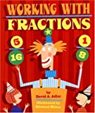 Working with Fractions, David A. Adler, 0823420108