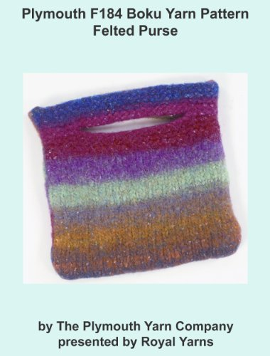 Plymouth F184 Boku Yarn Pattern Felted Purse (I Want To Knit) Felted Crochet Purse