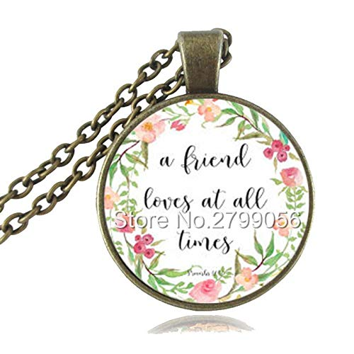 - Proverbs 17:17 A Friend Loves at All Times Necklace Bible Verse Pendant Friendship Quotes Jewelry Christian Scripture Sweater