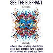 See the Elephant Magazine, Issue One