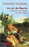 Un air de liberté : Variations sur l'esprit du XVIIIe siècle par Thomas