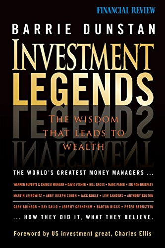 Investment Legends: The Wisdom that Leads to Wealth