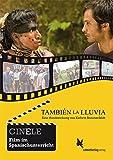 CINELE: También la lluvia: Eine Handreichung zum Film (CINELE. Film im Spanischunterricht)