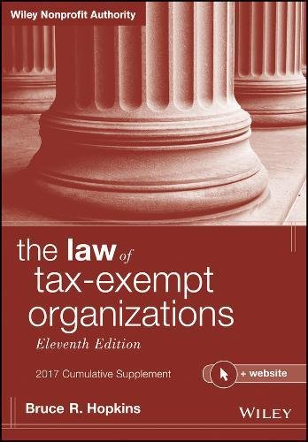 The Law of Tax-Exempt Organizations, 2017 Cumulative Supplement, + Website