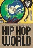 Hip-Hop World, Dalton Higgins, 0888999119