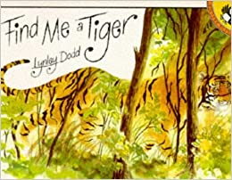 Find Me a Tiger (Picture Puffin) by Lynley Dodd (25-Mar-1993)