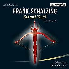 Tod und Teufel Hörbuch von Frank Schätzing Gesprochen von: Stefan Kaminski