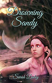 Drowning Sandy by [Daley, Sarah]