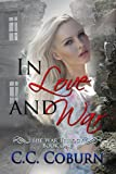 In Love and War (The War Trilogy Book 1)