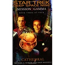Cathedral (Star Trek Deep Space Nine: Mission Gamma, Book 3)