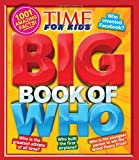 Big Book of WHO (A TIME for Kids Book) (TIME for Kids Big Books)