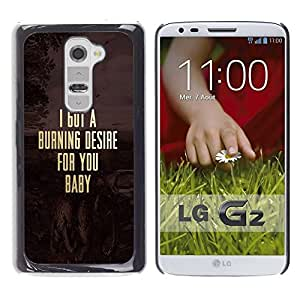 FECELL CITY // Duro Aluminio Pegatina PC Caso decorativo Funda Carcasa de Protección para LG G2 D800 D802 D802TA D803 VS980 LS980 // Desire Quote Text Love Couple
