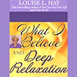 Bargain Audio Book - What I Believe and Deep Relaxation