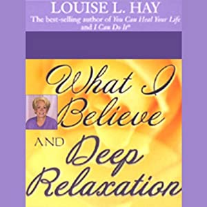 What I Believe and Deep Relaxation Speech