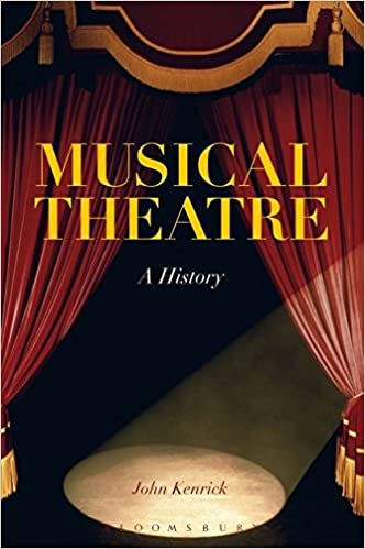 Free Download Musical Theatre: A History Full Pages